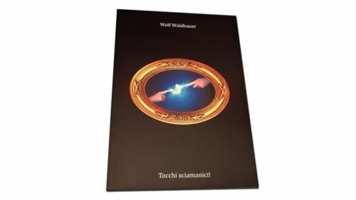 I tocchi sciamanici di Wolf Waldbauer