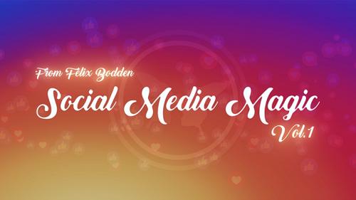 Social Media Magic Volume 1 (DVD and Gimmicks) by Felix Bodden