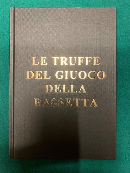 Gianfranco Preverino – LE TRUFFE DEL GIUOCO DELLA BASSETTA