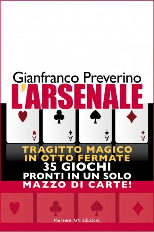 L'Arsenale di Gianfranco Preverino