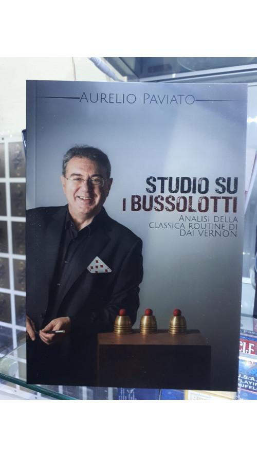 Studio su i Bussolotti di Aurelio Paviato - Libro